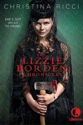 Смотреть Хроники Лиззи Борден онлайн в HD качестве
