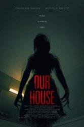 Смотреть Наш дом онлайн в HD качестве