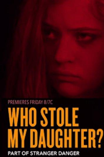 Смотреть Кто похитил мою дочь? онлайн в HD качестве 720p