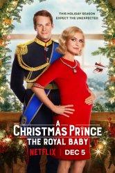 Смотреть Принц на Рождество: Королевское дитя онлайн в HD качестве 720p