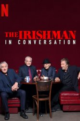 Смотреть Беседуя об «Ирландце» онлайн в HD качестве