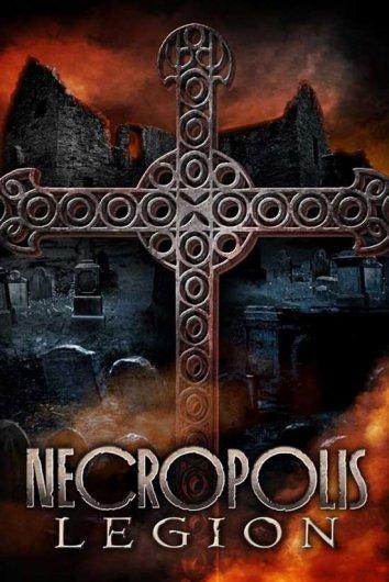 Смотреть Некрополь: Легион онлайн в HD качестве 720p