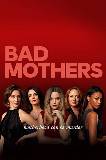 Смотреть Плохие мамочки онлайн в HD качестве 720p