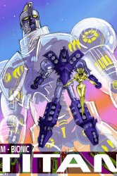 Смотреть Сим-Бионик Титан онлайн в HD качестве 720p