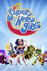 Смотреть DC девчонки-супергерои / DC: Супердевочки онлайн в HD качестве 720p