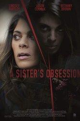 Смотреть Одержимая сестра онлайн в HD качестве