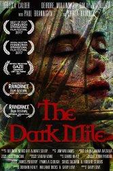 Смотреть Тёмная миля онлайн в HD качестве