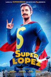 Смотреть Суперлопес онлайн в HD качестве 720p