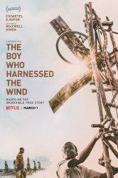 Смотреть Мальчик, который обуздал ветер онлайн в HD качестве 720p