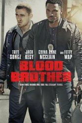 Смотреть Кровные братья онлайн в HD качестве 720p