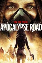 Смотреть Дорога апокалипсиса онлайн в HD качестве 720p