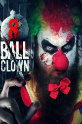 Смотреть Клоун Восьмерка онлайн в HD качестве