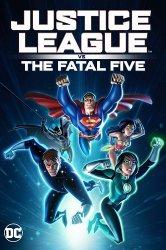 Смотреть Лига справедливости против Смертоносной пятерки онлайн в HD качестве 720p