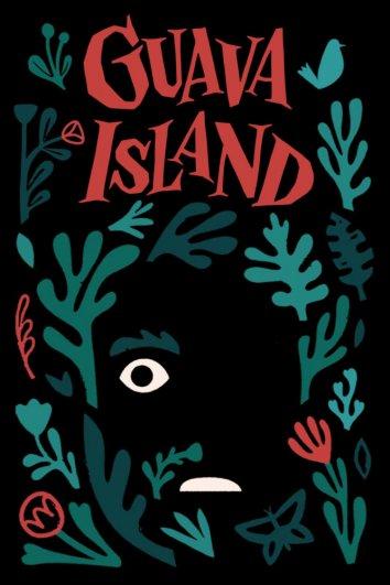 Смотреть Остров Гуава онлайн в HD качестве 720p