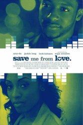 Смотреть Спаси меня от любви онлайн в HD качестве