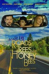 Смотреть Дороги, деревья и медовые пчелы онлайн в HD качестве