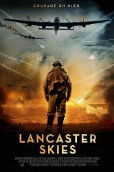 Смотреть Небеса Ланкастера онлайн в HD качестве