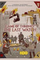 Смотреть Игра престолов. Последний дозор онлайн в HD качестве 720p