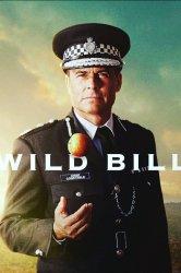 Смотреть Дикий Билл онлайн в HD качестве