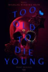 Смотреть Слишком стар, чтобы умереть молодым онлайн в HD качестве 720p