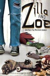 Смотреть Зилла и Зои онлайн в HD качестве 720p