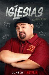 Смотреть Мистер Иглесиас онлайн в HD качестве 720p