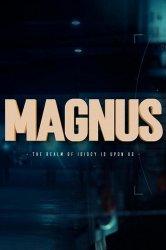 Смотреть Магнус онлайн в HD качестве 720p
