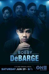 Смотреть История Бобби Дебаржа онлайн в HD качестве 720p