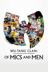 Смотреть Ву-Танг Клан: Титаны железного микрофона онлайн в HD качестве 720p