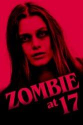 Смотреть Зомби в 17 онлайн в HD качестве