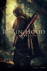 Смотреть Робин Гуд: Восстание онлайн в HD качестве
