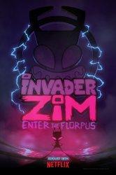 Смотреть Захватчик ЗИМ: Вход во Флорпус онлайн в HD качестве 720p
