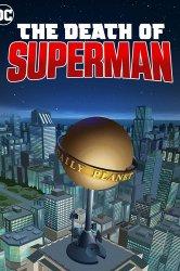 Смотреть Смерть Супермена онлайн в HD качестве