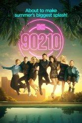 Смотреть Беверли-Хиллз 90210 (2019) онлайн в HD качестве
