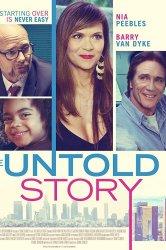 Смотреть Нерассказанная история онлайн в HD качестве