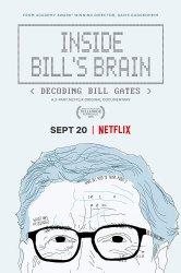 Смотреть Внутри мозга Билла: Расшифровка Билла Гейтса онлайн в HD качестве 720p