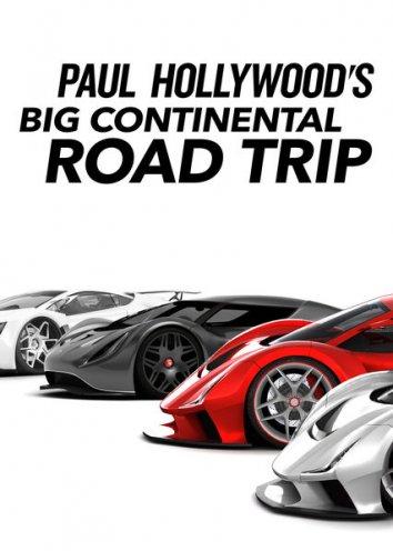Смотреть Большое дорожное путешествие Пола Голливуда онлайн в HD качестве 720p