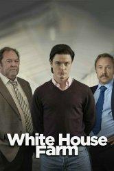 Смотреть Убийство на ферме «Уайтхаус» онлайн в HD качестве 720p