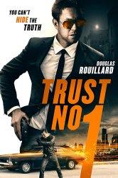 Смотреть Не доверяй никому онлайн в HD качестве 720p