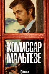 Смотреть Комиссар Мальтезе онлайн в HD качестве 720p