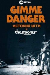 Смотреть Gimme Danger. История Игги и The Stooges онлайн в HD качестве