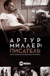 Смотреть Артур Миллер: Писатель онлайн в HD качестве 720p