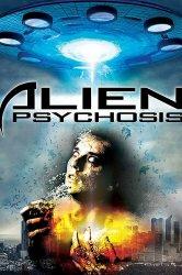 Смотреть Инопланетный психоз онлайн в HD качестве