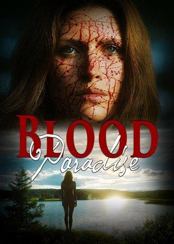 Смотреть Кровавый рай онлайн в HD качестве 720p