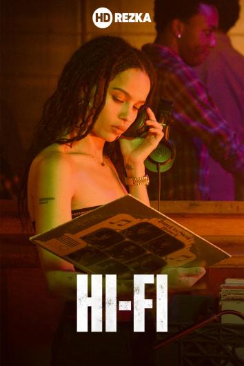 Смотреть Hi-Fi / Фанатик онлайн в HD качестве 720p