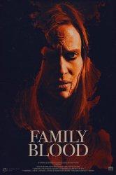 Смотреть Семейная кровь онлайн в HD качестве