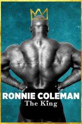 Смотреть Ронни Коулмэн: Король онлайн в HD качестве 720p