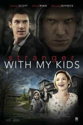 Смотреть Незнакомец с моими детьми онлайн в HD качестве