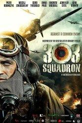 Смотреть Эскадрилья 303. Подлинная история онлайн в HD качестве 720p