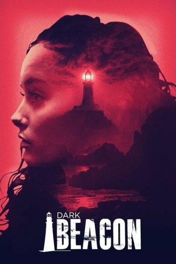 Смотреть Тёмный маяк онлайн в HD качестве 720p
